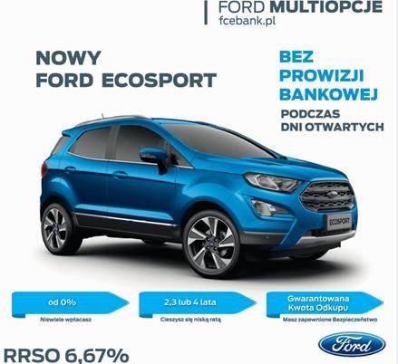 Ford multiopcje - bez rpowizji bankowej, podczas dni otwartych