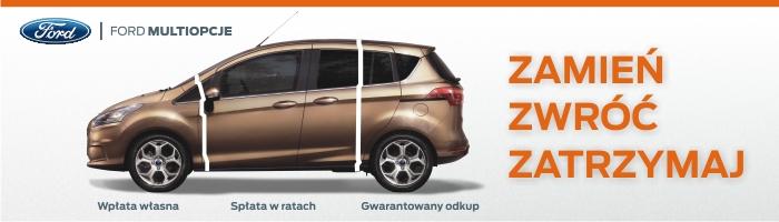Ford multiopcje - wpłata własna, spłata w ratach, gwarantowany odkup